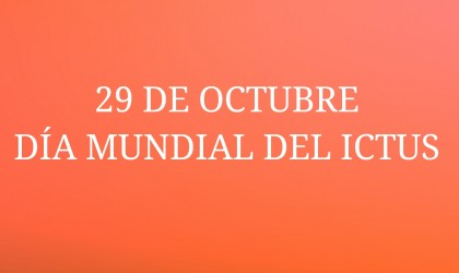 DÍA MUNDIAL DEL ICTUS