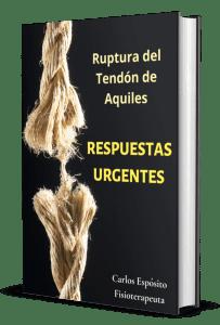 Rotura tendón de aquiles - Respuestas urgentes